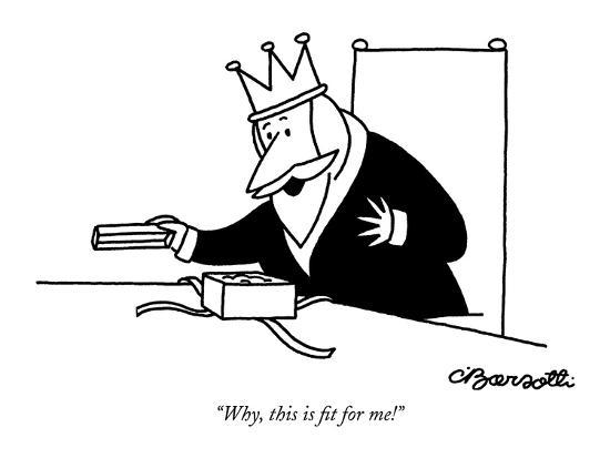 """Why, this is fit for me!"" - New Yorker Cartoon-Charles Barsotti-Premium Giclee Print"