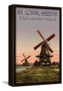 Be A Don Quixote by Wilbur Pierce