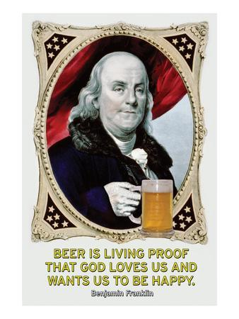 Beer Is Living Proof…