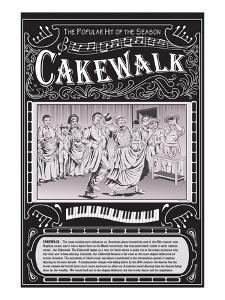 Cakewalk by Wilbur Pierce