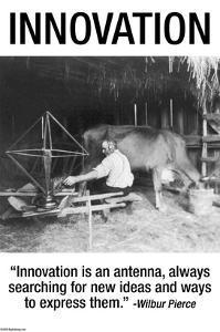 Innovation by Wilbur Pierce