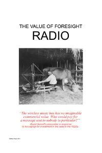 The Value Of Foresight: Radio by Wilbur Pierce