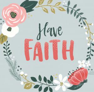 Wildflower Daydreams Iv Have Faith by Wild Apple Portfolio