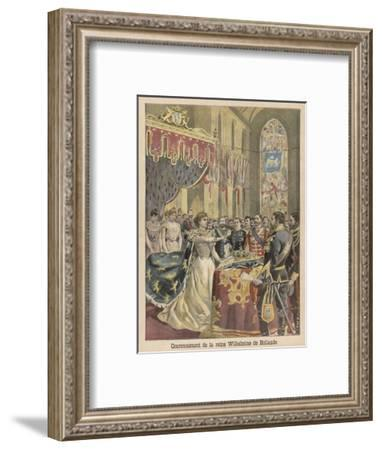 Wilhelmina Helena Pauline Maria Crowned Queen of the Netherlands--Framed Giclee Print