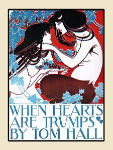 When Hearts are Trumps by Tom Hall by Will Bradley