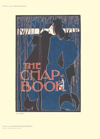 The Chap Book by Will H^ Bradley