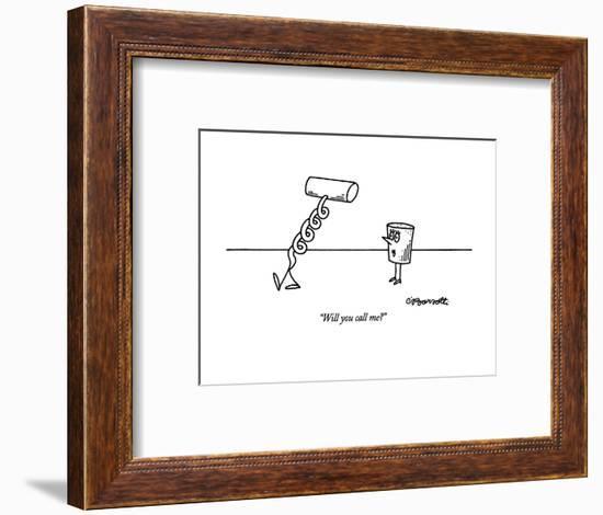"""Will you call me?"" - New Yorker Cartoon-Charles Barsotti-Framed Premium Giclee Print"