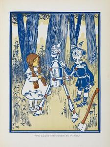 Dorothy, the Tin Woodman and the Scarecrow by William Denslow