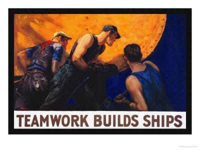 Teamwork Builds Ships NEW Vintage Reprint POSTER