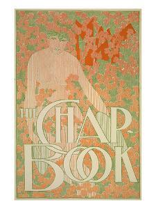 The Chap Book by William H^ Bradley