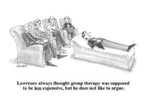 Lawrence always thought group therapy was supposed to be less expensive, b? - Cartoon by William Haefeli