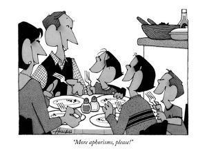 """More aphorisms, please!"" - New Yorker Cartoon by William Haefeli"