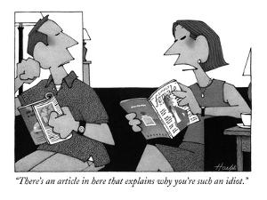 """There's an article in here that explains why you're such an idiot."" - New Yorker Cartoon by William Haefeli"