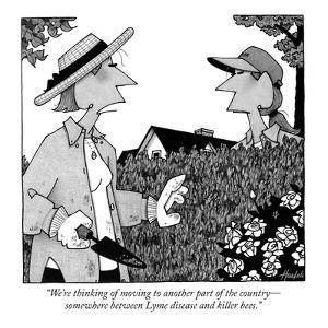 """""""We're thinking of moving to another part of the country?somewhere between? by William Haefeli"""