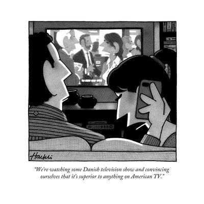 """We're watching some Danish television show and convincing ourselves that ..."" - New Yorker Cartoon"