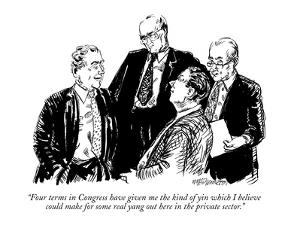 """""""Four terms in Congress have given me the kind of yin which I believe coul?"""" - New Yorker Cartoon by William Hamilton"""