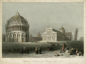 Baptistry, Cathedral &Leaning Tower by William Henry Bartlett