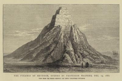 The Pyramid of Meydoon, Opened by Professor Maspero, 13 December 1881
