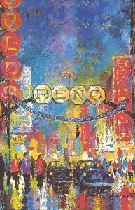 Reno, Nevada - The Biggest Little City in the World - Casinos by William (Jack) Laycox