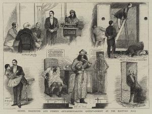 Messrs Maskelyne and Cooke's Anti-Spiritualistic Entertainment at the Egyptian Hall by William Ralston