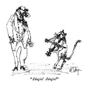"""Adagio!  Adagio!"" - New Yorker Cartoon by William Steig"