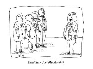 Candidate for Membership - New Yorker Cartoon by William Steig