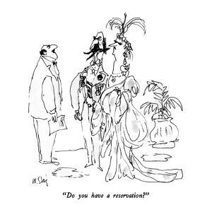 """Do you have a reservation?"" - New Yorker Cartoon by William Steig"