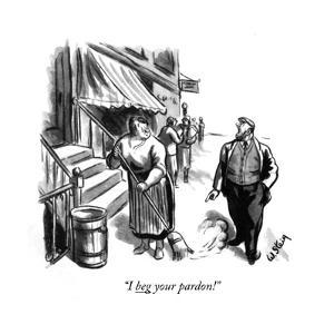 """I beg your pardon!"" - New Yorker Cartoon by William Steig"