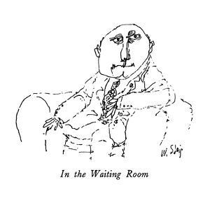In the Waiting Room - New Yorker Cartoon by William Steig