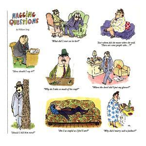 NAGGING QUESTIONS - New Yorker Cartoon by William Steig