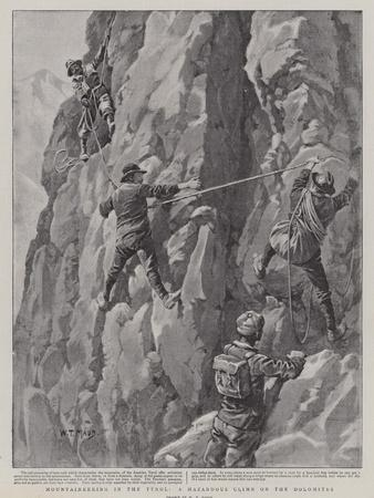 Mountaineering in the Tyrol, a Hazardous Climb on the Dolomites