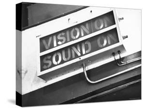 Electrical Sign Showing That the Sound and Vision Are on in the BBC Television Studio by William Vandivert
