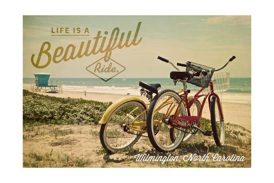 Wilmington, North Carolina - Life is a Beautiful Ride - Beach Cruisers-Lantern Press-Art Print