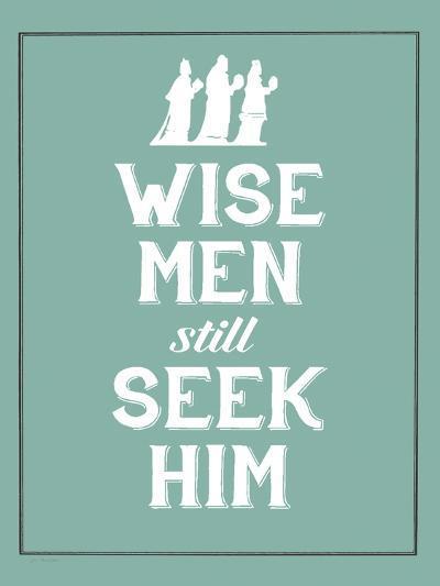 Wise Men Still Seek Him-Jo Moulton-Art Print