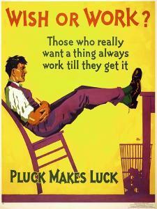 Wish or work?