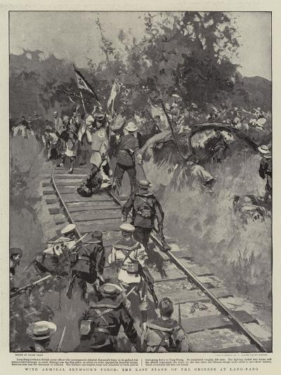 With Admiral Seymour's Force, the Last Stand of the Chinese at Lang-Fang-Frank Craig-Giclee Print