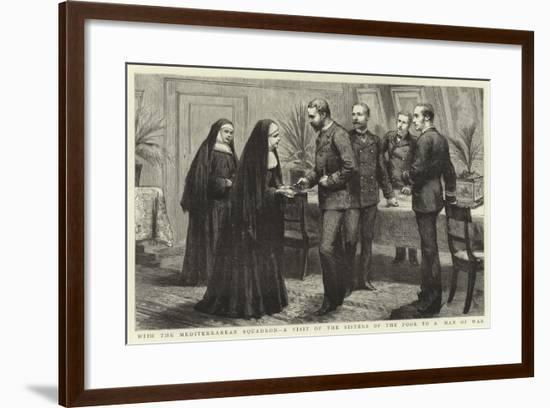 With the Mediterranean Squadron, a Visit of the Sisters of the Poor to a Man of War--Framed Giclee Print