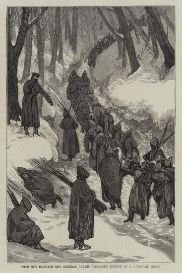 With the Russians and General Rauch, Dragging Cannon Up a Mountain Steep-Joseph Nash-Giclee Print