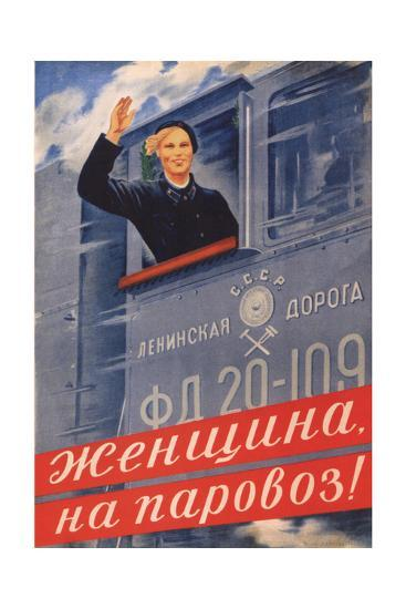 Woman, on the Steam Locomotive!, 1939-Olga Konstantinovna Deyneko-Giclee Print