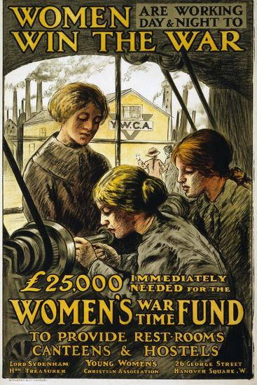 Women are Working Day and Night to Win the War, Pub. 1915--Giclee Print