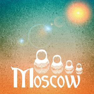 Moscow Russia by Wonderful Dream