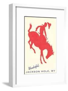 Wonderful Jackson Hole, Bronco Silhouette