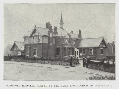 Woodford Hospital, Opened by the Duke and Duchess of Connaught--Giclee Print