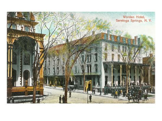 Worden Hotel, Saratoga Springs, New York--Art Print