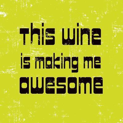 Words of Wine 5-Lola Bryant-Art Print