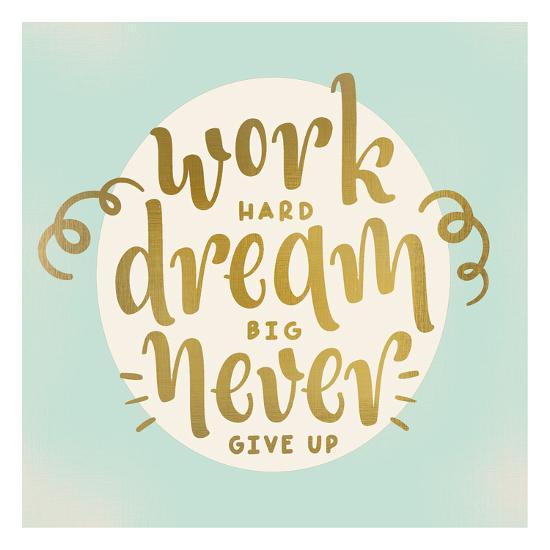 Work Dream-Kimberly Allen-Art Print