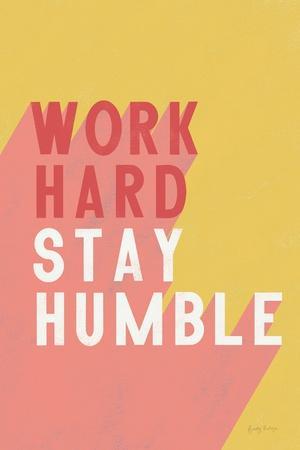 https://imgc.artprintimages.com/img/print/work-hard-stay-humble_u-l-q1gs9v10.jpg?p=0
