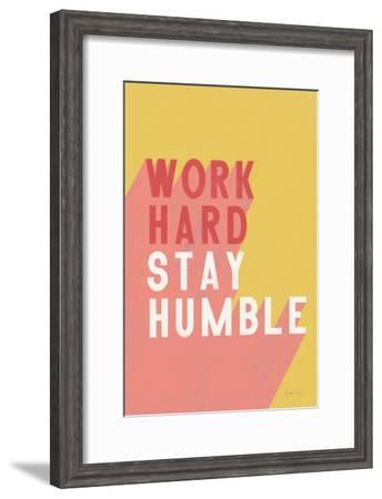Work Hard Stay Humble-Becky Thorns-Framed Art Print
