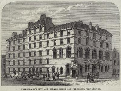 Working-Men's Club and Lodging-House, Old Pye-Street, Westminster--Giclee Print