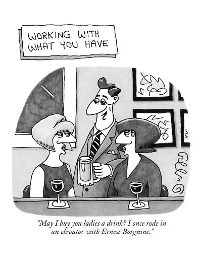 """Working With What You Have' -""""May I buy you ladies a drink? I once rode in?"""" - New Yorker Cartoon-J.C. Duffy-Premium Giclee Print"""